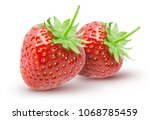 isolated strawberry. two whole... | Shutterstock . vector #1068785459