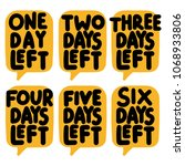 1 2 3 4 5 6 day left. vector...   Shutterstock .eps vector #1068933806
