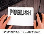 writing note showing  publish.... | Shutterstock . vector #1068959534