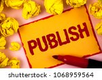 writing note showing  publish.... | Shutterstock . vector #1068959564