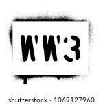 ''ww3  world war 3 '' warning...   Shutterstock .eps vector #1069127960