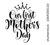 our first mother's day   ... | Shutterstock .eps vector #1069200110