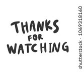 thanks for watching. sticker...   Shutterstock .eps vector #1069318160