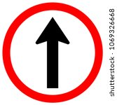 one way traffic sign  vector... | Shutterstock .eps vector #1069326668