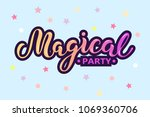 magical party text isolated on... | Shutterstock .eps vector #1069360706