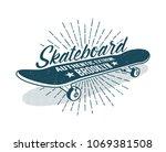 skateboarding vintage print... | Shutterstock .eps vector #1069381508