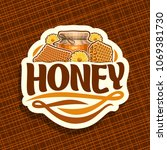 vector logo for rustic honey ... | Shutterstock .eps vector #1069381730