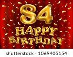 vector happy birthday 84th... | Shutterstock .eps vector #1069405154