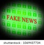 fake news and locked padlocks... | Shutterstock . vector #1069437734