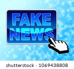 fake news button being pushed... | Shutterstock . vector #1069438808