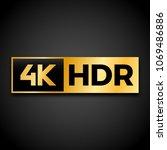 4k ultra hd symbol  high... | Shutterstock .eps vector #1069486886
