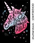 hand drawn unicorn with slogan... | Shutterstock .eps vector #1069585430