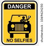danger  no selfie | Shutterstock .eps vector #1069624250