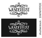 wanderlust t shirt lettering... | Shutterstock .eps vector #1069695920