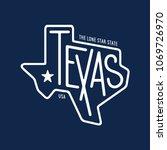 texas related t shirt design.... | Shutterstock .eps vector #1069726970