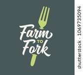 farm to fork typography... | Shutterstock .eps vector #1069735094