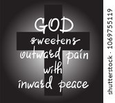 god sweetens outward pain with... | Shutterstock .eps vector #1069755119