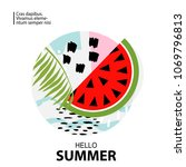 trendy tropic and watermelon... | Shutterstock .eps vector #1069796813