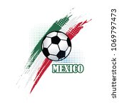 mexico soccer team background... | Shutterstock .eps vector #1069797473