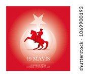 19 mayis ataturk'u anma ... | Shutterstock .eps vector #1069900193