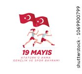 19 mayis ataturk'u anma ... | Shutterstock .eps vector #1069900799