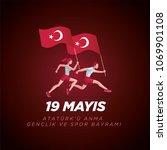 19 mayis ataturk'u anma ... | Shutterstock .eps vector #1069901108
