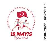 19 mayis ataturk'u anma ... | Shutterstock .eps vector #1069901114