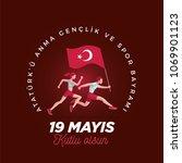 19 mayis ataturk'u anma ... | Shutterstock .eps vector #1069901123