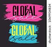 bright global sale banner... | Shutterstock .eps vector #1069934834