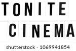"Small photo of Announcement in black letters: ""Tonite Cinema"""