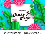 happy cinco de mayo greeting... | Shutterstock .eps vector #1069999850