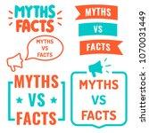 myths vs facts. set of hand...   Shutterstock .eps vector #1070031449