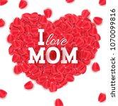 happy mother's day. heart of... | Shutterstock .eps vector #1070099816