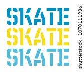 skate typography t shirt... | Shutterstock .eps vector #1070111936