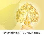 buddha statue on bodhi tree... | Shutterstock . vector #1070245889