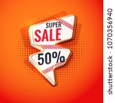 bright poster super sale.... | Shutterstock .eps vector #1070356940