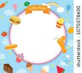 vector of kids menu design...   Shutterstock .eps vector #1070378600