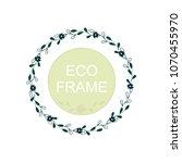 eco frame  round wreath for... | Shutterstock .eps vector #1070455970