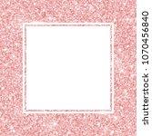 rose gold glitter square frame. ... | Shutterstock .eps vector #1070456840