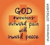god sweetens outward pain with... | Shutterstock .eps vector #1070614859