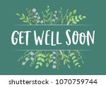 get well soon floral leaves... | Shutterstock .eps vector #1070759744