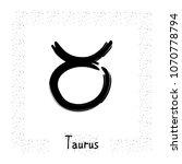 taurus vector zodiac sign  hand ... | Shutterstock .eps vector #1070778794