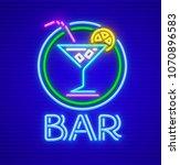 cocktail bar neon sign. glass... | Shutterstock .eps vector #1070896583