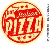 hot italian pizza grunge vector ... | Shutterstock .eps vector #1071018323