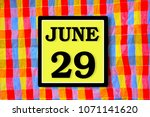 Small photo of Numbers on June 29th. or the twenty-ninth. Concept:Calendar. date of the year. date and time,Work schedule ,Deadline, Important day, anniversary, holiday, Diary