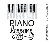 piano lessons logo. hand drawn... | Shutterstock .eps vector #1071328076