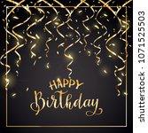 gold lettering happy birthday... | Shutterstock . vector #1071525503