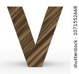letter v 3d wooden isolated on... | Shutterstock . vector #1071552668