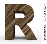 letter r 3d wooden isolated on... | Shutterstock . vector #1071552674