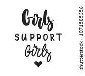 girls support girls   hand... | Shutterstock .eps vector #1071585356